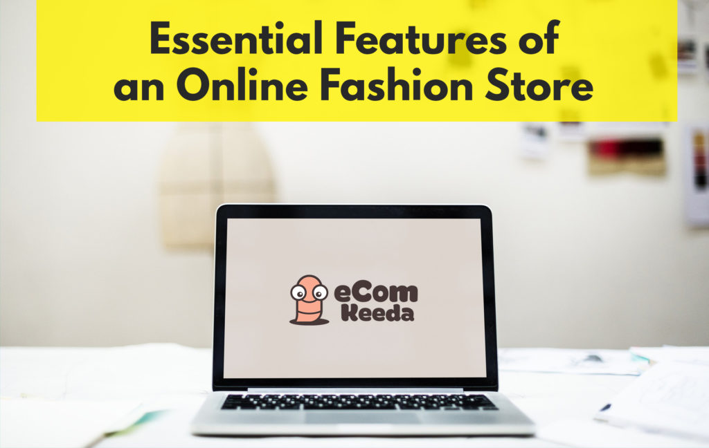 Most important key features of an online fashion store