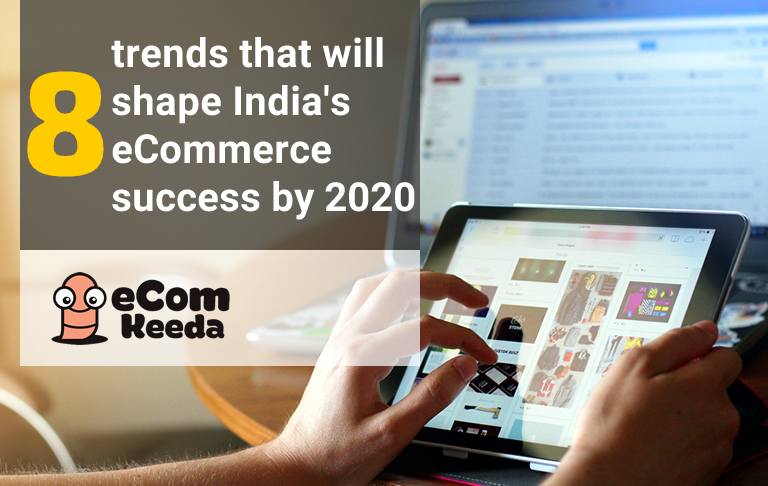 8 eCommerce Trends for success in 2020