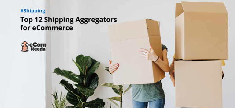 Top Shipping Aggregators for eCommerce